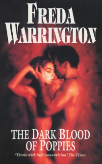 Dark Blood of Poppies by Freda Warrington